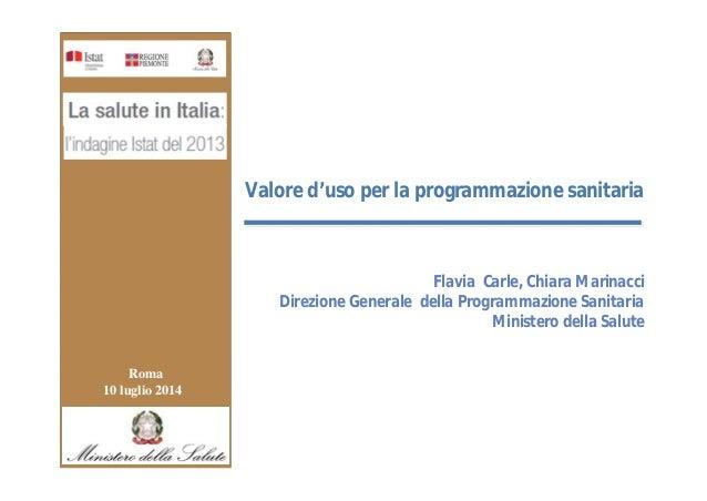 Cabina di Regia 22 Maggio 2008 Flavia Carle, Chiara Marinacci Direzione Generale della Programmazione Sanitaria Ministero ...