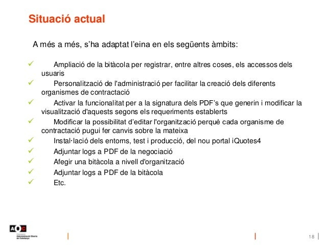  Ampliació de la bitàcola per registrar, entre altres coses, els accessos dels usuaris  Personalització de l'administrac...