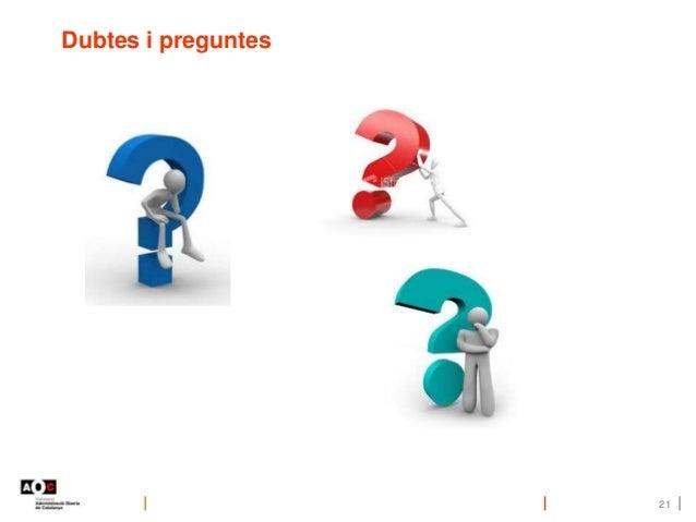Dubtes i preguntes 21
