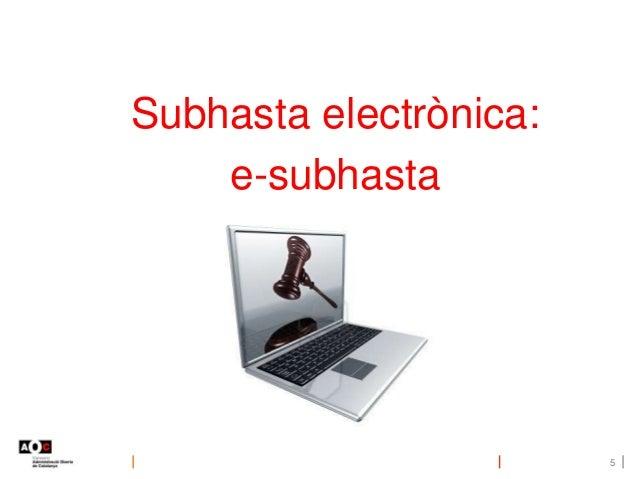 Subhasta electrònica: e-subhasta 5