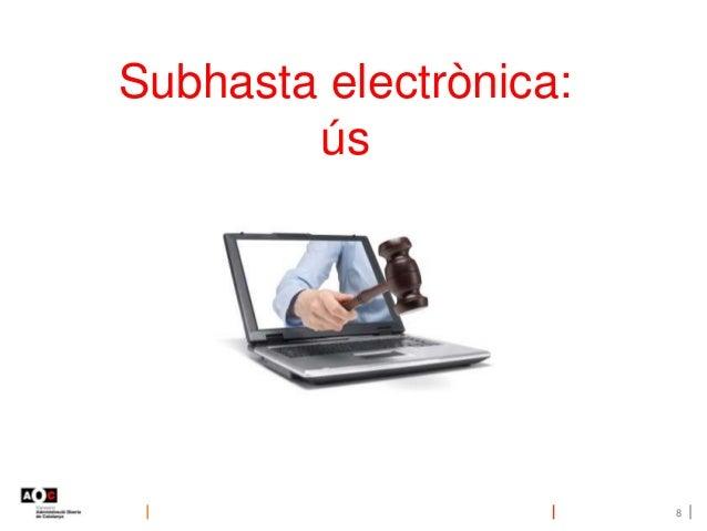 8 Subhasta electrònica: ús