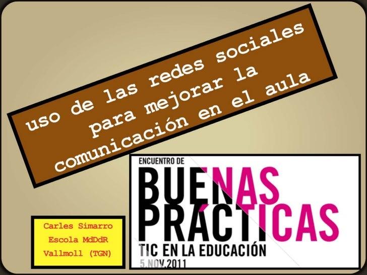 Carles Simarro: Uso de las redes sociales para mejorar la comunicación en el aula de primaria