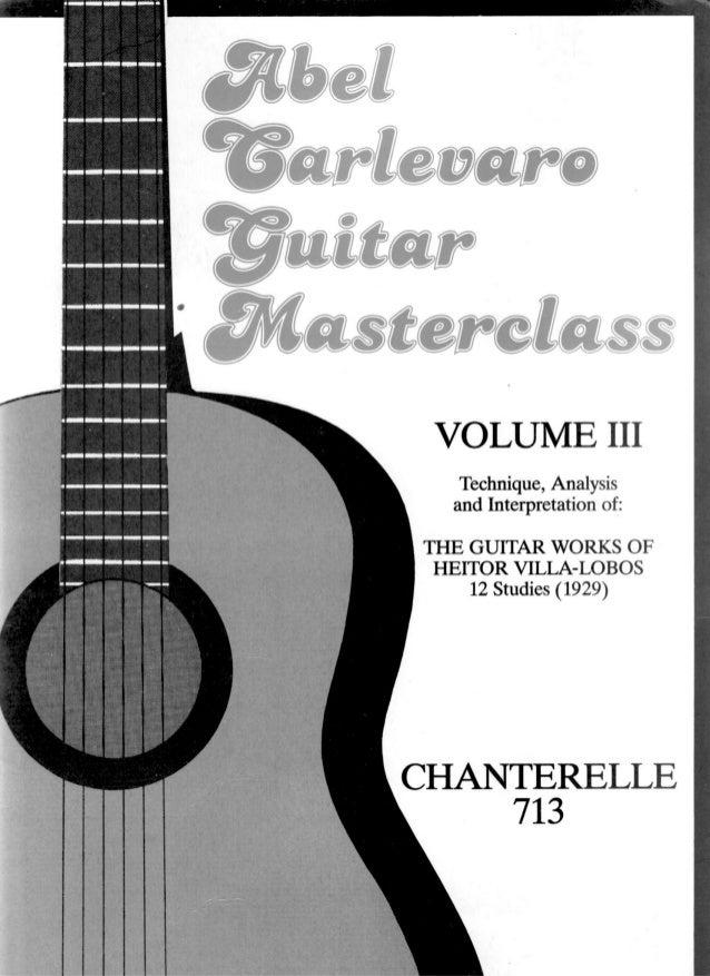 Abel Carlevaro guitar masterclass, vol 3 villa-lobos, 12 etudes (1988)