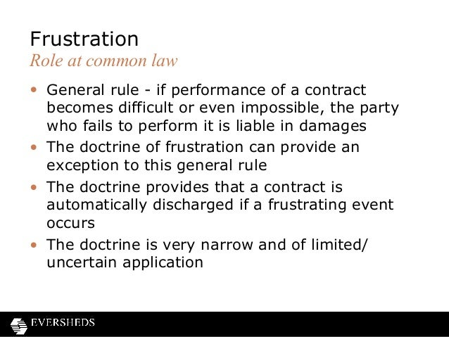 contract discharge by frustration Riiles f eglis law fr u laers may2013 10 discharge of contracts a contract may be discharged by performance, agreement, breach or frustration each of.