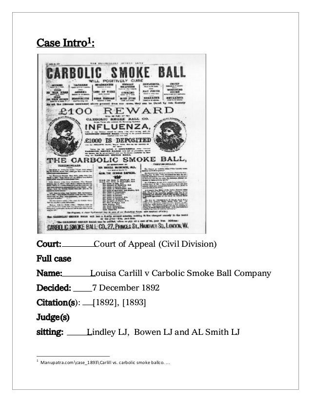 carlil vs carbolic smoke ball Offer and acceptance (the subject is not easy  carlil v carbolic smoke ball company this case is very  as laid down in the case of barry vs,.