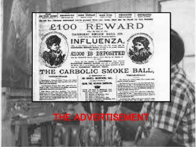 carlil vs carbolic smoke ball essay Summary of carlill v carbolic smoke ball co [1893] qb 256 (ca) facts the carbolic smoke ball company made a product called the smoke ball.