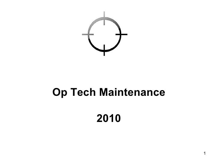 Op Tech Maintenance 2010