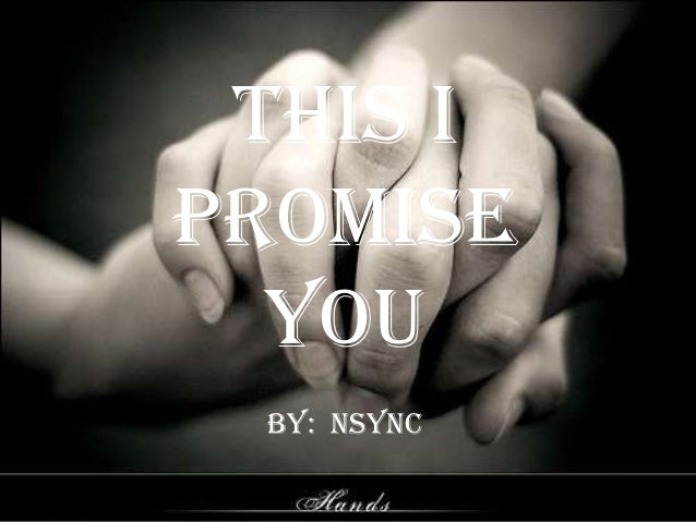This Ipromise  you By: nsync