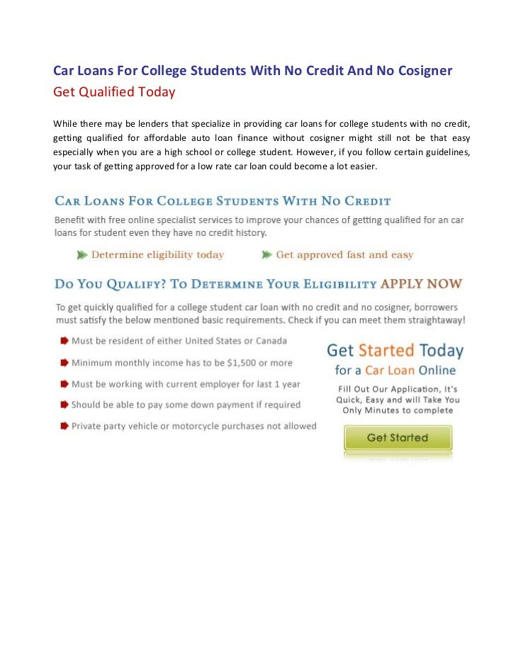 No Credit No Cosigner Car Dealerships >> Car Loans For College Students With No Credit And No Cosigner