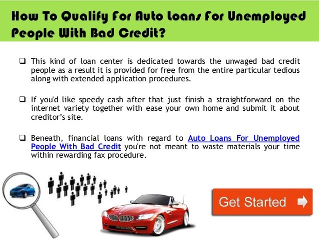 need a loan today with bad credit and unemployed