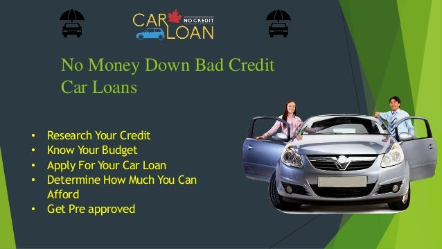 Get Car Loan With Bad Credit No Money Down
