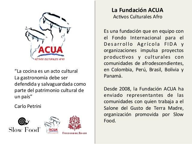 La Fundación ACUA                                                            AcAvos Culturales Afro           ...