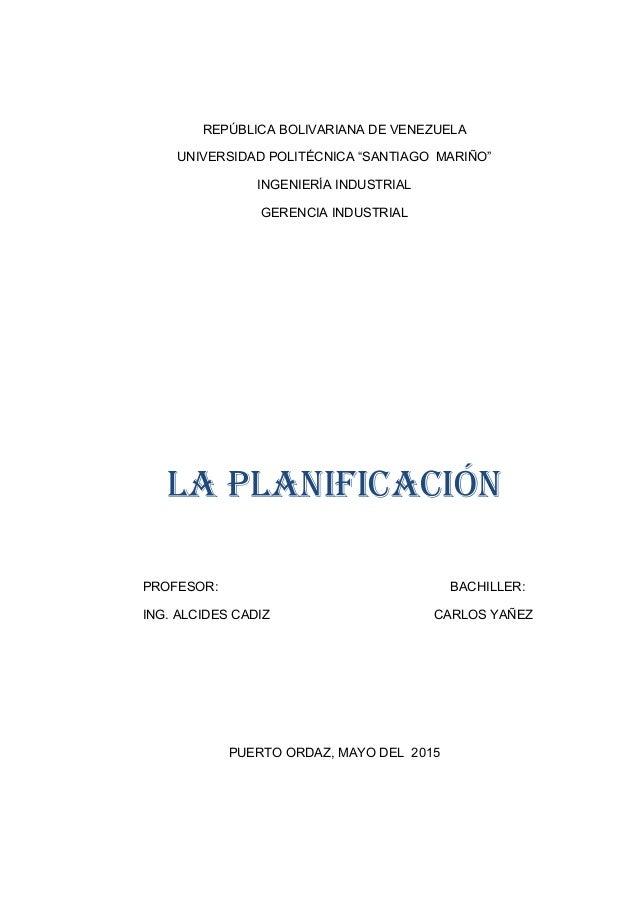 """REPÚBLICA BOLIVARIANA DE VENEZUELA UNIVERSIDAD POLITÉCNICA """"SANTIAGO MARIÑO"""" INGENIERÍA INDUSTRIAL GERENCIA INDUSTRIAL LA ..."""