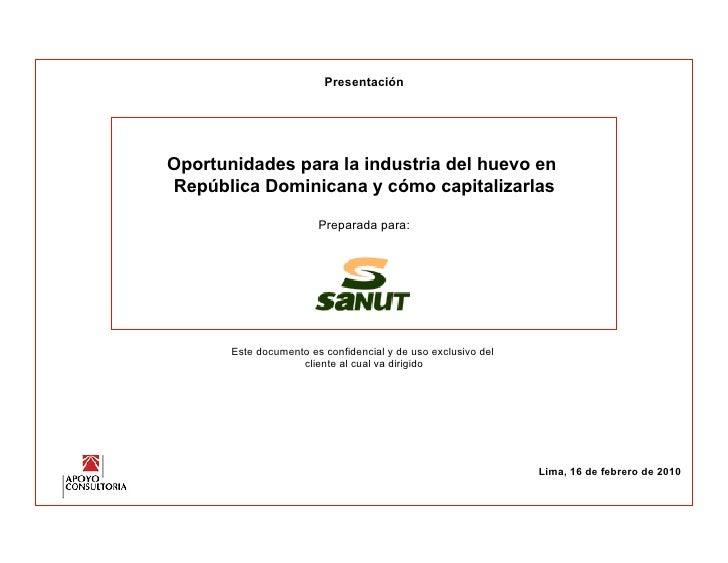 Presentación     Oportunidades para la industria del huevo en República Dominicana y cómo capitalizarlas                  ...
