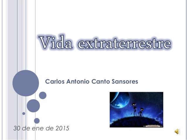 Carlos Antonio Canto Sansores 30 de ene de 2015