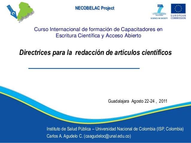 NECOBELAC Project  Curso Internacional de formación de Capacitadores en Escritura Científica y Acceso Abierto  Directrices...