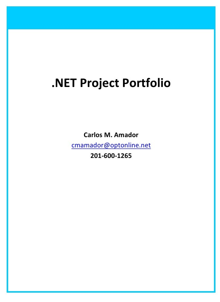 .NET Project Portfolio         Carlos M. Amador    cmamador@optonline.net         2016001265