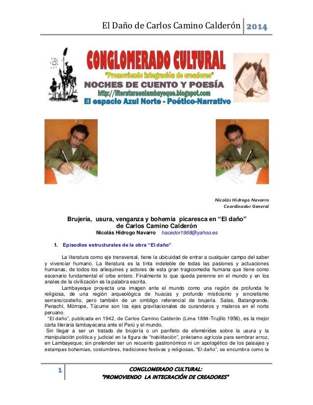 El Daño de Carlos Camino Calderón 2014  Nicolás Hidrogo Navarro Coordinador General  Brujería, usura, venganza y bohemia p...