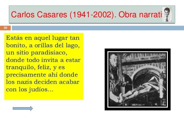 Carlos Casares (1941-2002). Obra narrativa 30 Estás en aquel lugar tan bonito, a orillas del lago, un sitio paradisíaco, d...