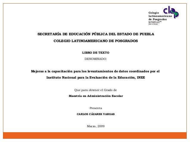 Colegio Latinoamericano de Posgrados Incorporado a la SEP SEP 21MSU1055L DGP 21/00240  SECRETARÍA DE EDUCACIÓN PÚBLICA DEL...
