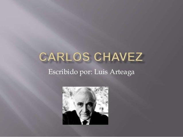 Escribido por: Luis Arteaga