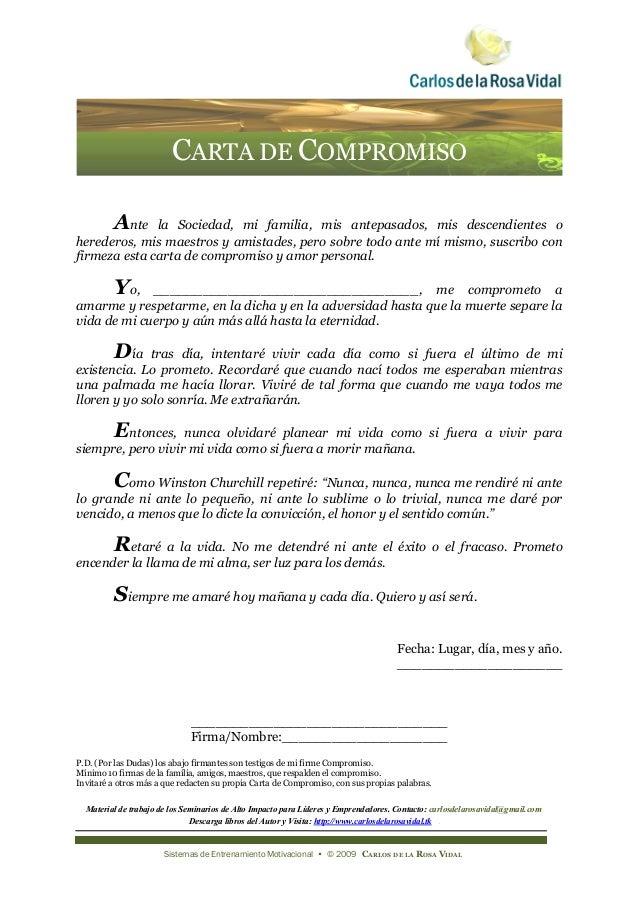 CARTA DE COMPROMISO         Ante la Sociedad, mi familia, mis antepasados, mis descendientes oherederos, mis maestros y am...