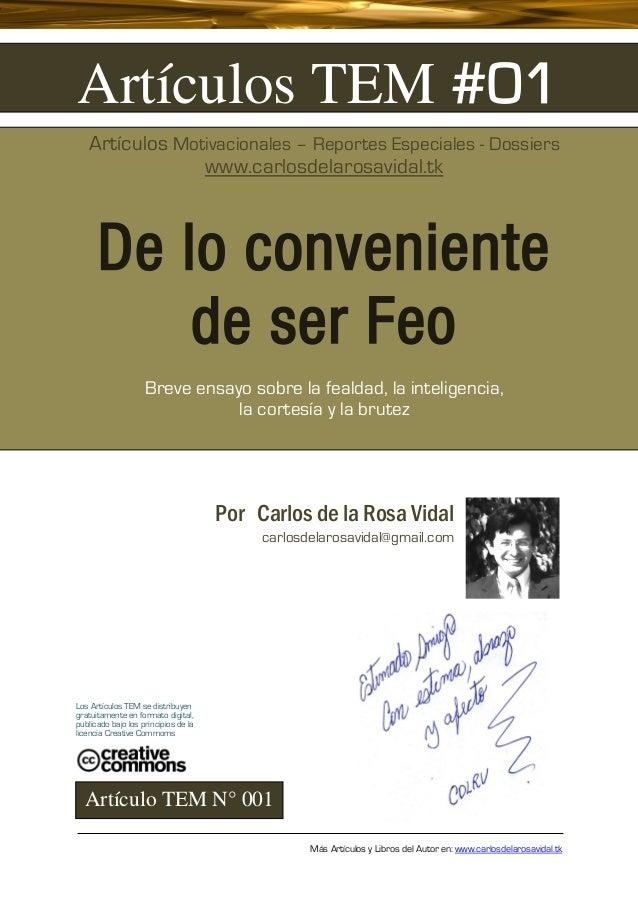 Artículos TEM #01   Artículos Motivacionales – Reportes Especiales - Dossiers                www.carlosdelarosavidal.tk   ...