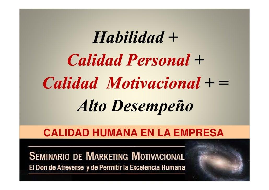 Calidad Humana Carlos De La Rosa Vidal