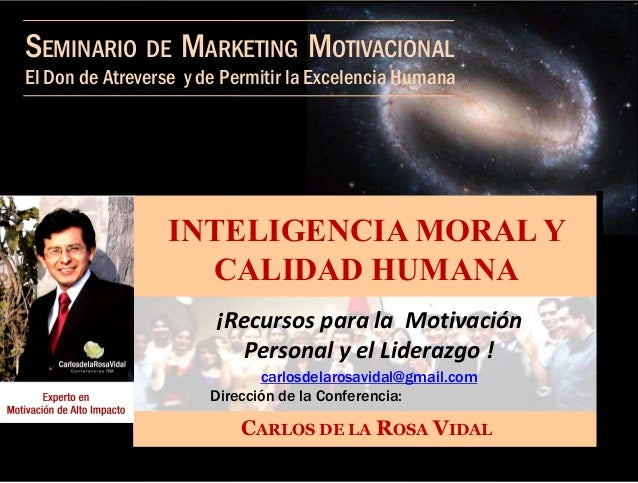 El Don de Atreverse y de Permitir la Excelencia HumanaI TELIGE CIA MORAL YSEMINARIO DE MARKETING MOTIVACIONALI TELIGE CIA ...