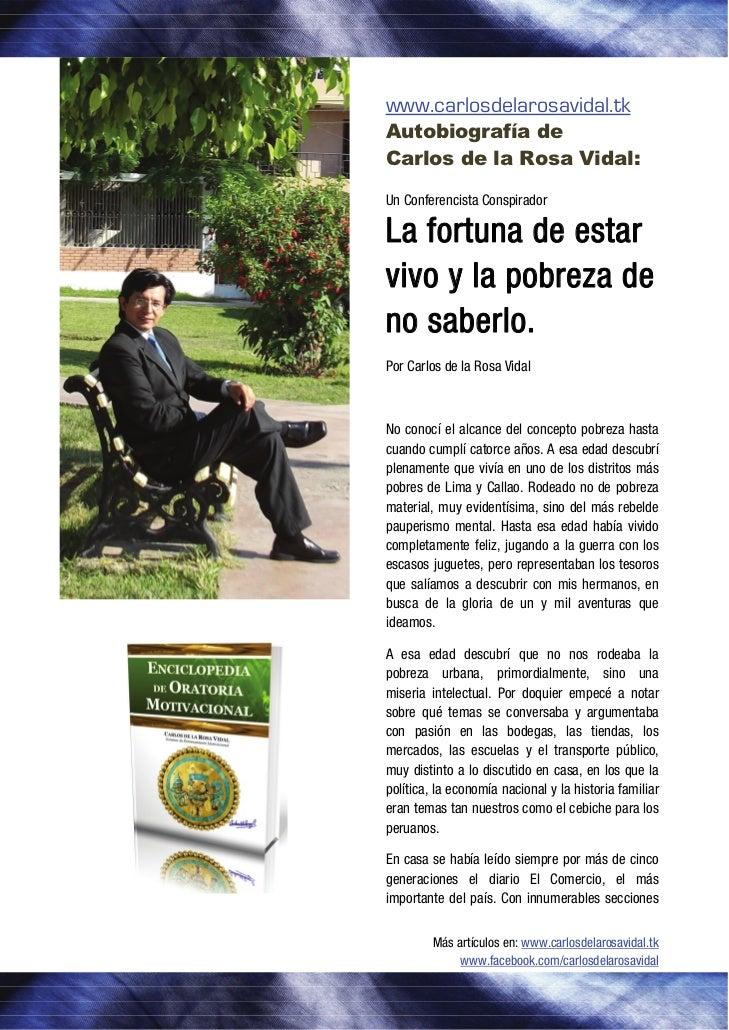 www.carlosdelarosavidal.tk    Autobiografía de    Carlos de la Rosa Vidal:    Un Conferencista Conspirador    La fo...