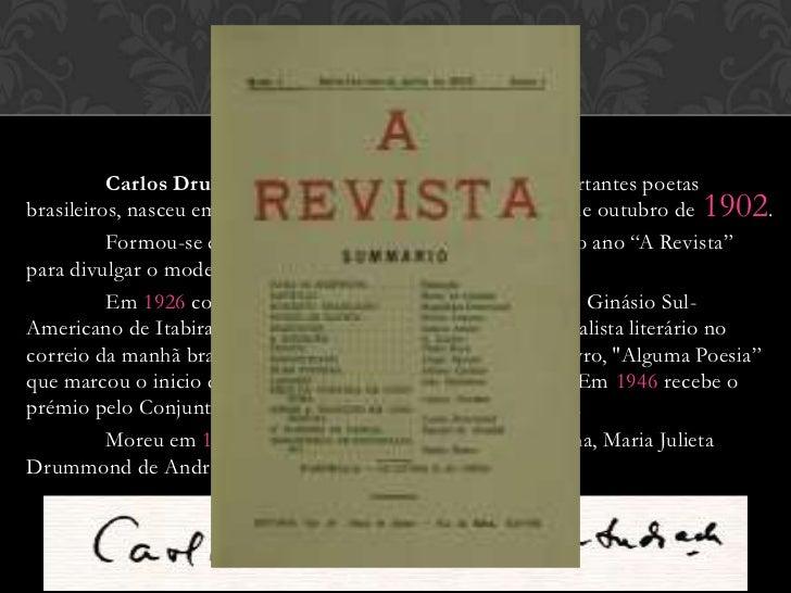 CARLOS DRUMMOND                         DE ANDRADE          Carlos Drummond de Andrade, um dos mais importantes poetasbras...