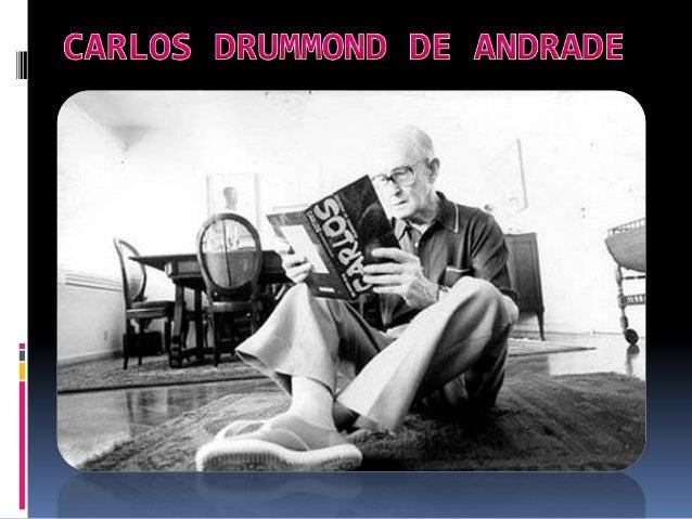 PESQUISA LITERÁRIACarlos Drummond de Andrade       Roteiro de Pesquisa:                              01- Em que data e em...
