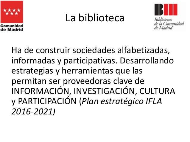La biblioteca pública: un espacio para la interacción. Ponencia de Carlos García-Romeral Pérez Slide 3