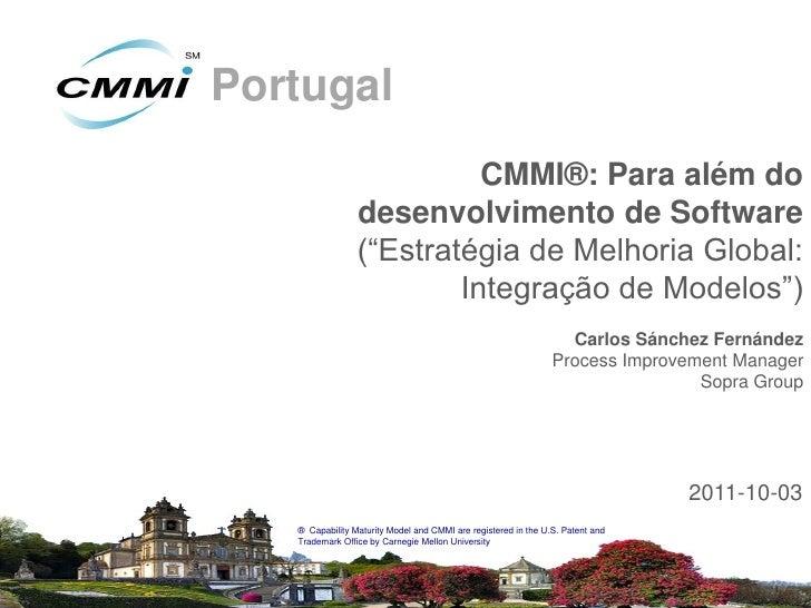 """Portugal                           CMMI®: Para além do                 desenvolvimento de Software                 (""""Estra..."""