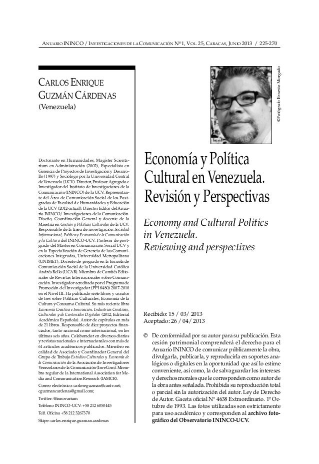ANUARIO ININCO / INVESTIGACIONES DE LA COMUNICACIÓN Nº 1, VOL. 25, CARACAS, JUNIO 2013 / 225-270 Doctorante en Humanidades...