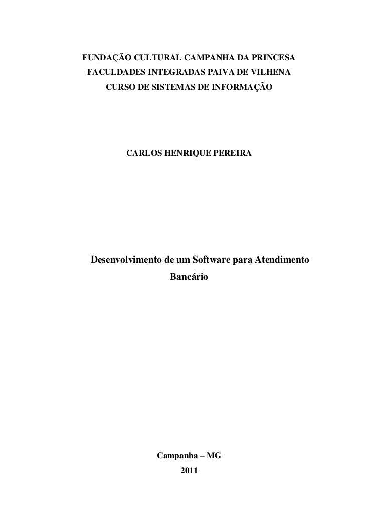FUNDAÇÃO CULTURAL CAMPANHA DA PRINCESAFACULDADES INTEGRADAS PAIVA DE VILHENA    CURSO DE SISTEMAS DE INFORMAÇÃO        CAR...