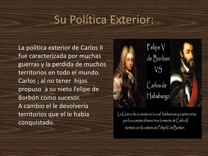 Carlos ii el hechizado2 2 1 for Politica exterior de espana