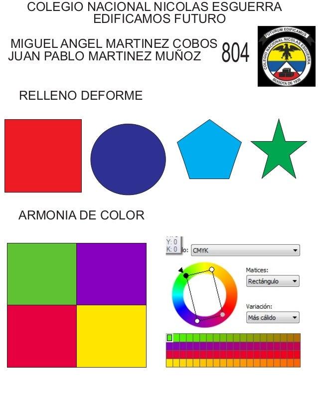COLEGIO NACIONAL NICOLAS ESGUERRA EDIFICAMOS FUTURO MIGUEL ANGEL MARTINEZ COBOS JUAN PABLO MARTINEZ MUÑOZ 804 ARMONIA DE C...