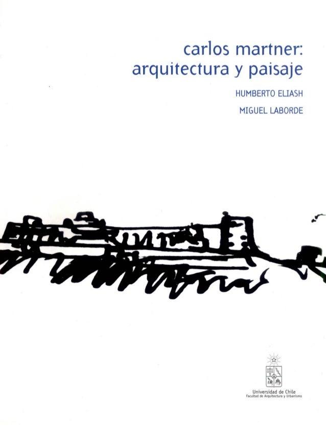 Carlos Martner: Arquitectura y Paisaje  -  Muestra