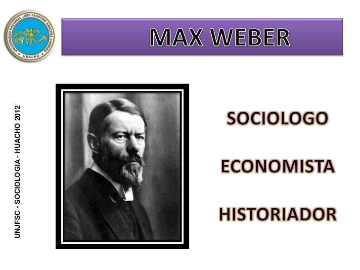 Max Weber y Carlos Marx Slide 3