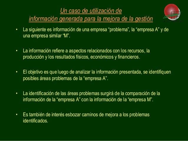 """• La siguiente es información de una empresa """"problema"""", la """"empresa A"""" y de una empresa similar """"M"""". • La información ref..."""