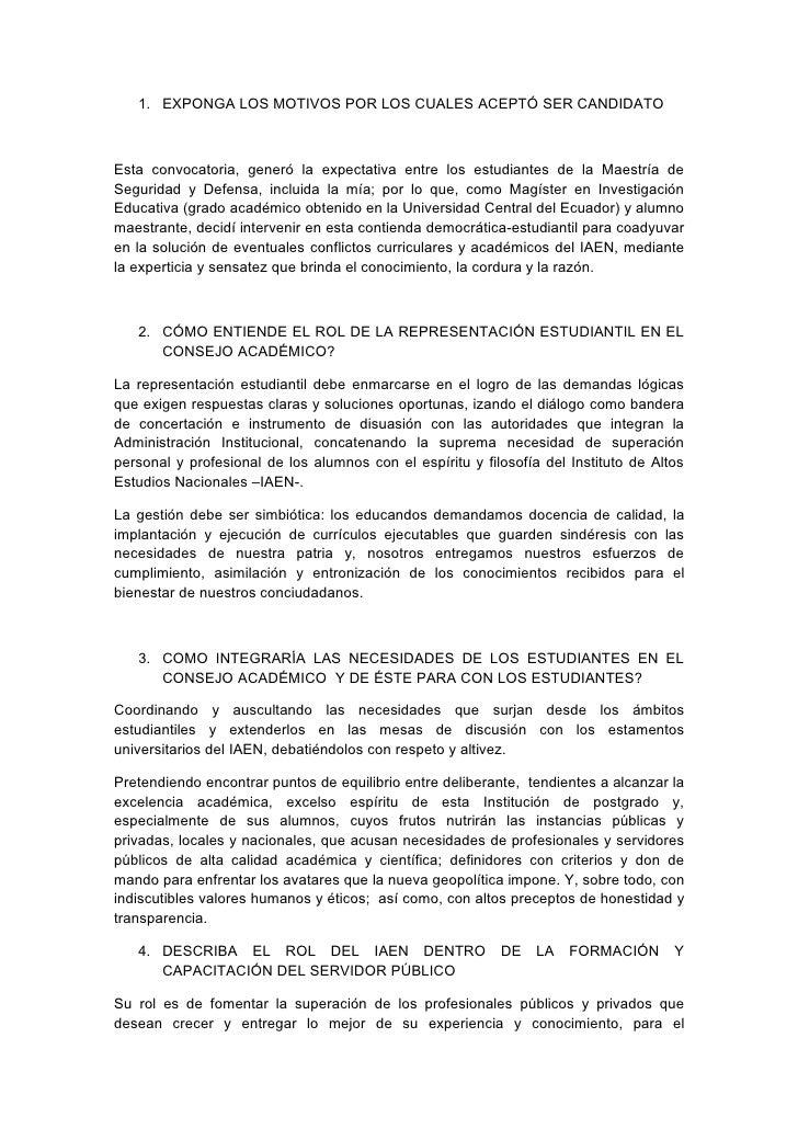 1. EXPONGA LOS MOTIVOS POR LOS CUALES ACEPTÓ SER CANDIDATOEsta convocatoria, generó la expectativa entre los estudiantes d...