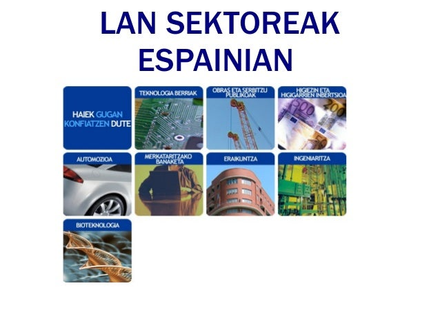 LAN SEKTOREAK  ESPAINIAN