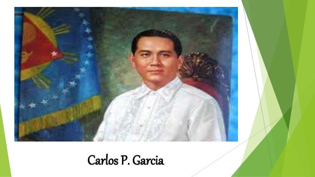 carlos p garcia Carlos p garcia topic carlos polistico garcia , commonly known as carlos p garcia , (november 4, 1896 – june 14, 1971) was a filipino teacher, poet, orator, lawyer, public official, political economist, organized guerrilla and commonwealth military leader, who was the eighth president of the philippines.