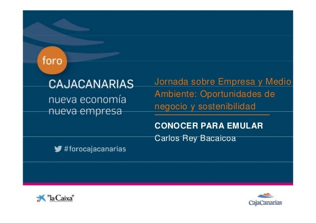 Jornada sobre Empresa y Medio                                p              Ambiente: Oportunidades deConferencia         ...