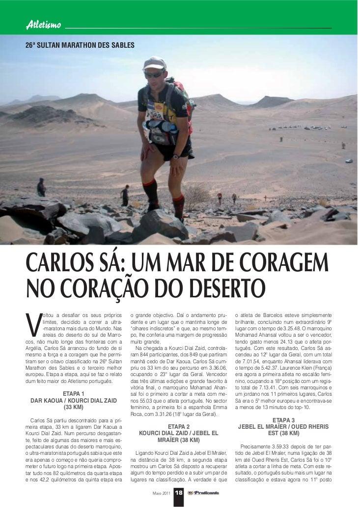 Atletismo26ª SULTAN MARATHON DES SABLESCARLOS SÁ: UM MAR DE CORAGEMNO CORAÇÃO DO DESERTOV        oltou a desafiar os seus ...