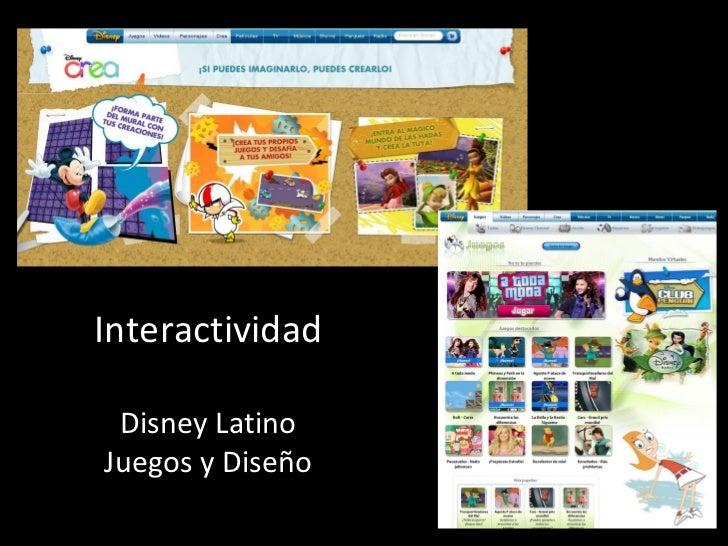Interactividad Disney Latino Juegos y Diseño