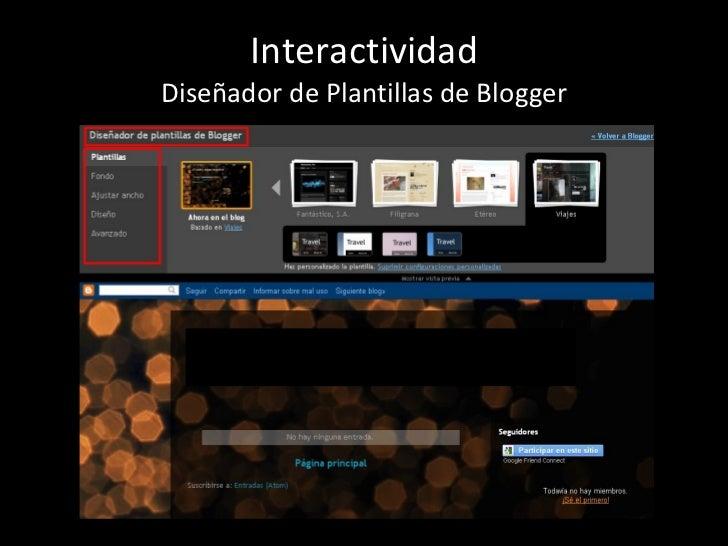 Interactividad Diseñador de Plantillas de Blogger