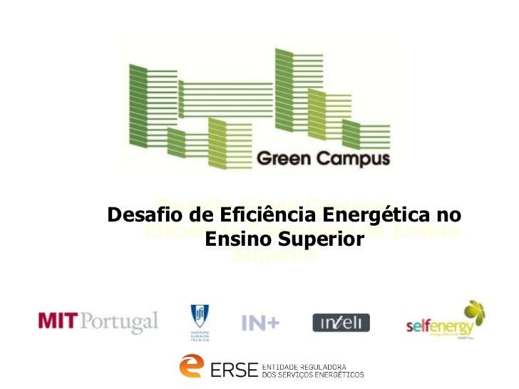 INSTITUTO SUPERIOR TÉCNICO                              Universidade Técnica de Lisboa    Desafio Green Campus:Desafio de ...
