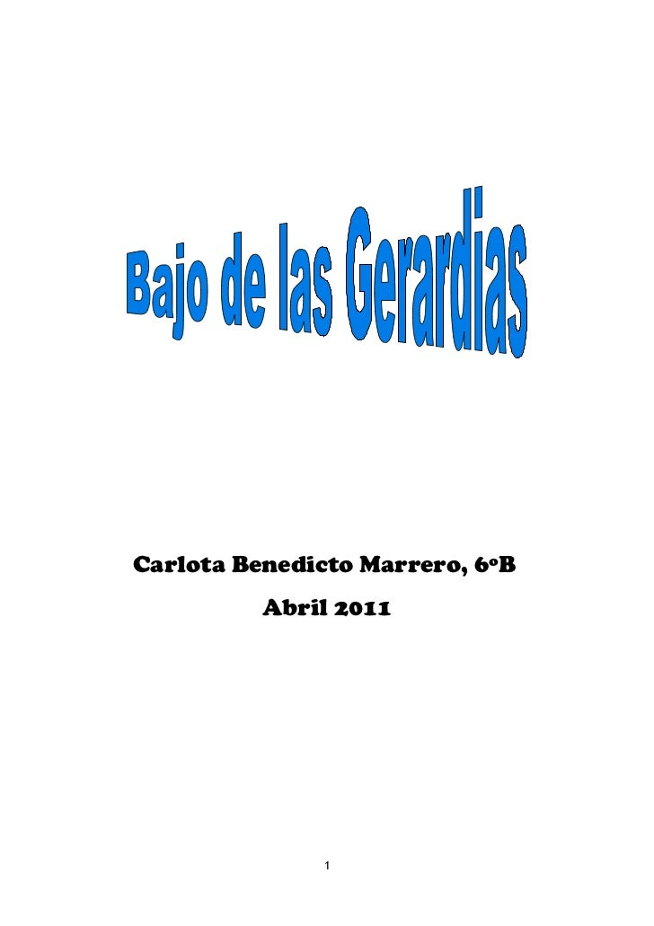 Carlota Benedicto Marrero, 6ºB          Abril 2011              1